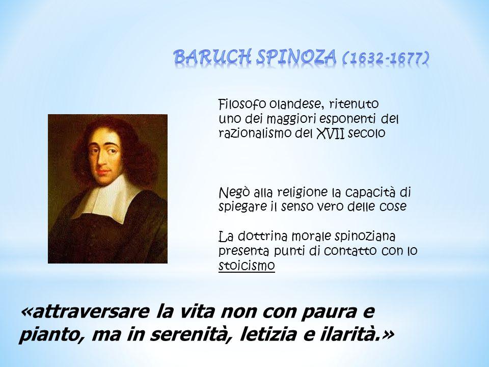 Filosofo olandese, ritenuto uno dei maggiori esponenti del razionalismo del XVII secolo Negò alla religione la capacità di spiegare il senso vero dell