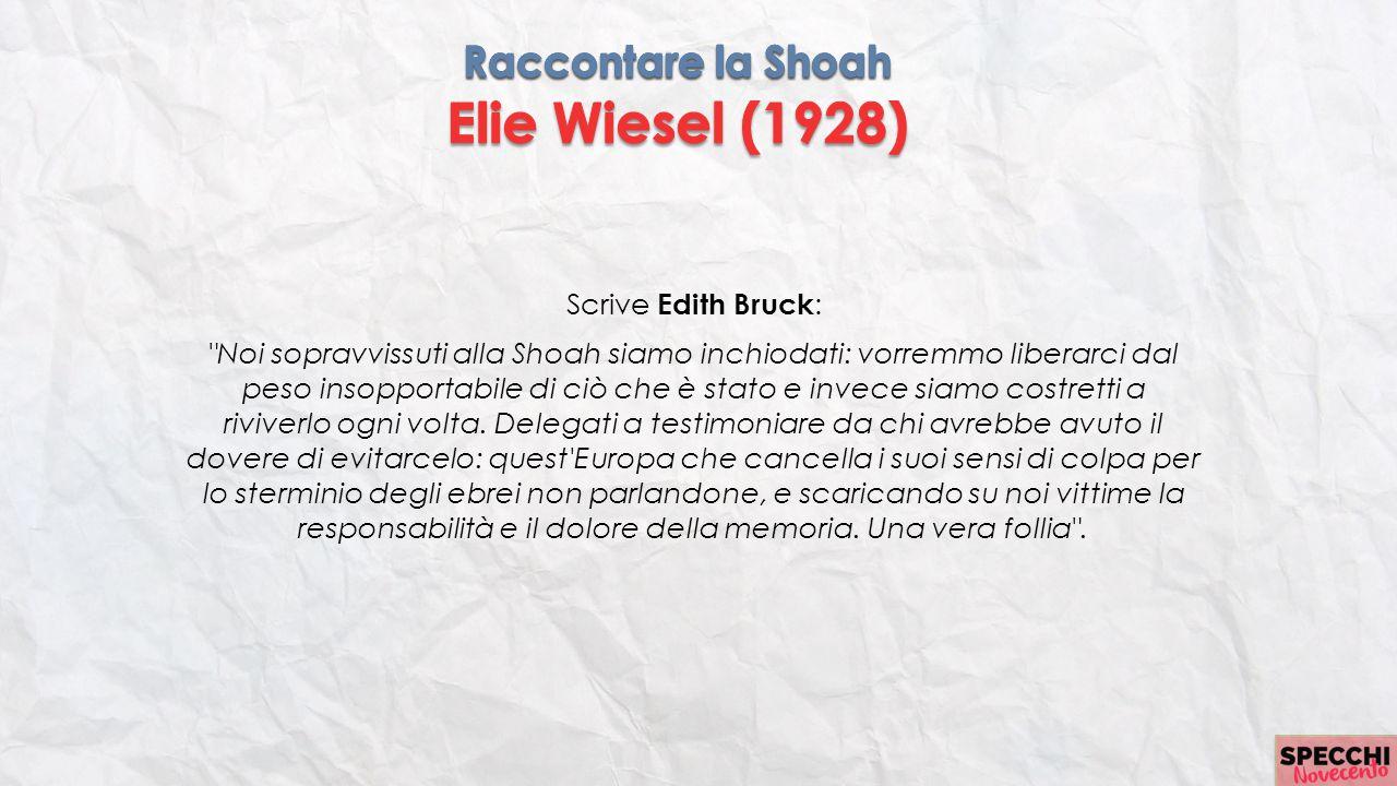 Scrive Edith Bruck :