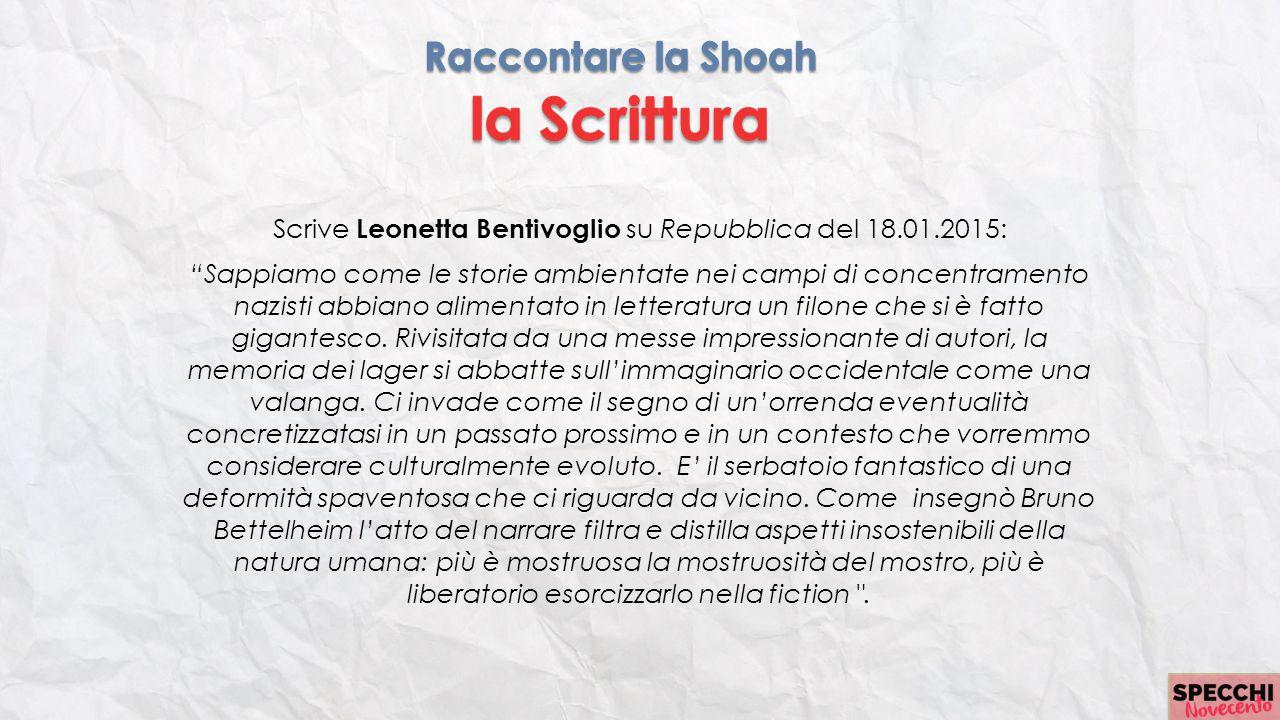 """Scrive Leonetta Bentivoglio su Repubblica del 18.01.2015: """"Sappiamo come le storie ambientate nei campi di concentramento nazisti abbiano alimentato i"""