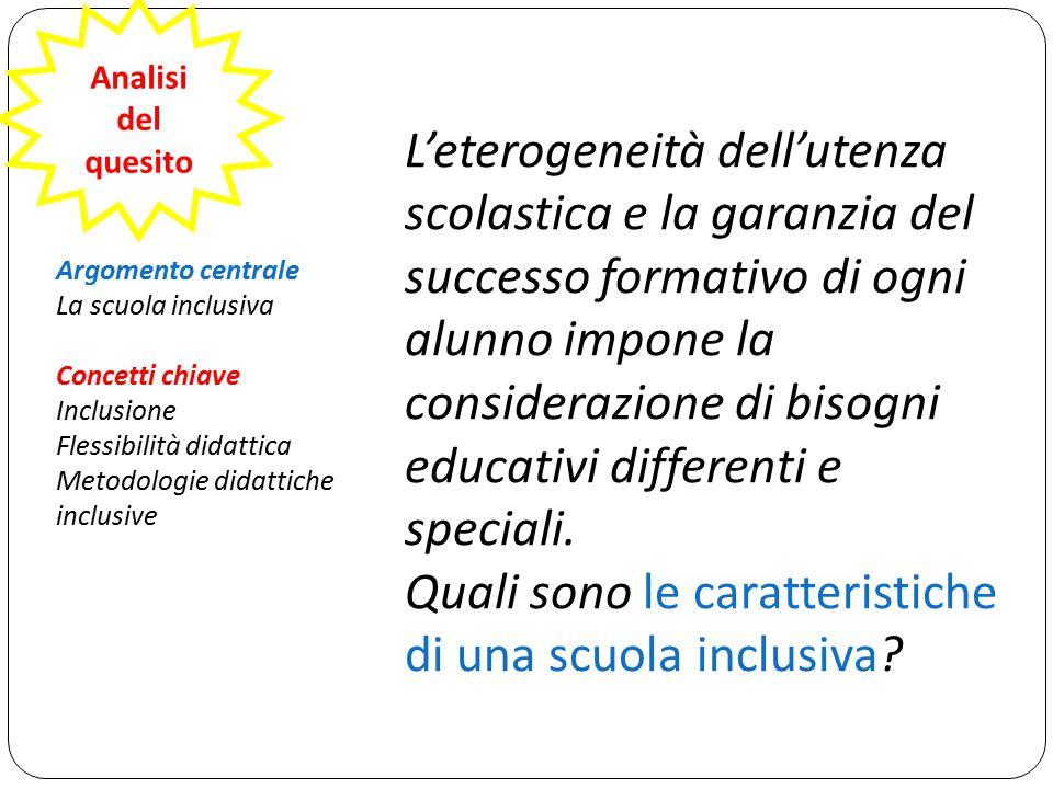 L'eterogeneità dell'utenza scolastica e la garanzia del successo formativo di ogni alunno impone la considerazione di bisogni educativi differenti e s