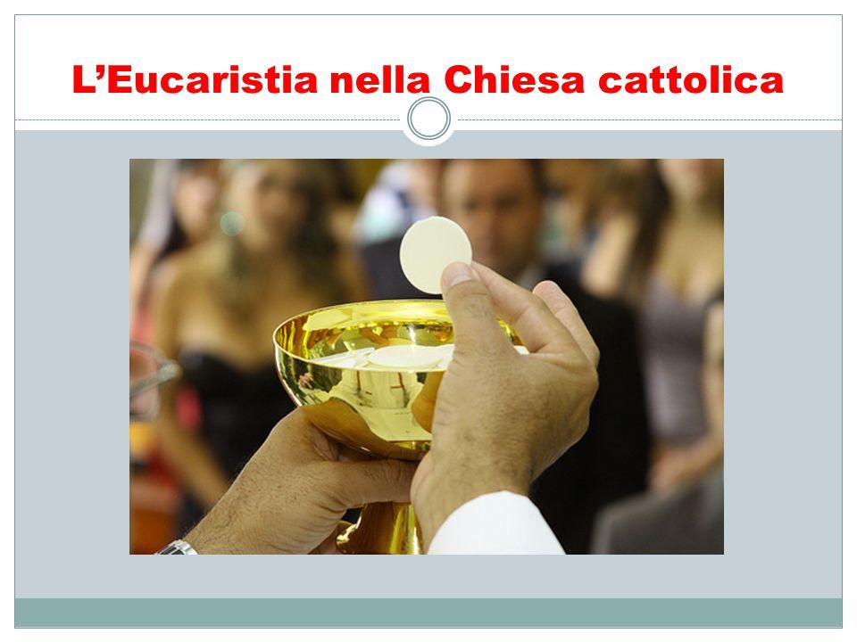 L'Eucaristia nella Chiesa cattolica