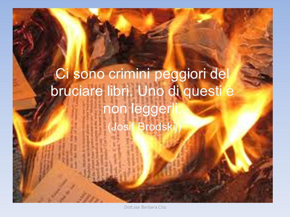 Ci sono crimini peggiori del bruciare libri.Uno di questi è non leggerli.