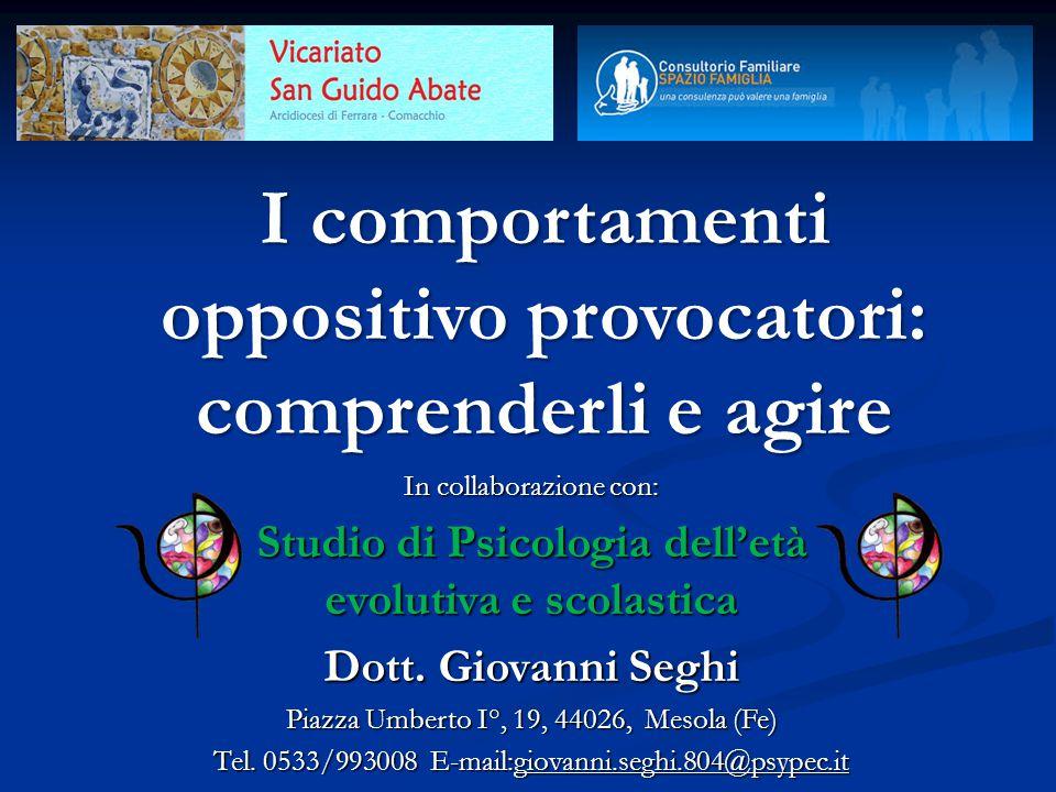 In collaborazione con: Studio di Psicologia dell'età evolutiva e scolastica Dott. Giovanni Seghi Piazza Umberto I°, 19, 44026, Mesola (Fe) Tel. 0533/9