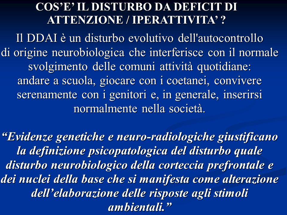 Il DDAI è un disturbo evolutivo dell'autocontrollo di origine neurobiologica che interferisce con il normale svolgimento delle comuni attività quotidi