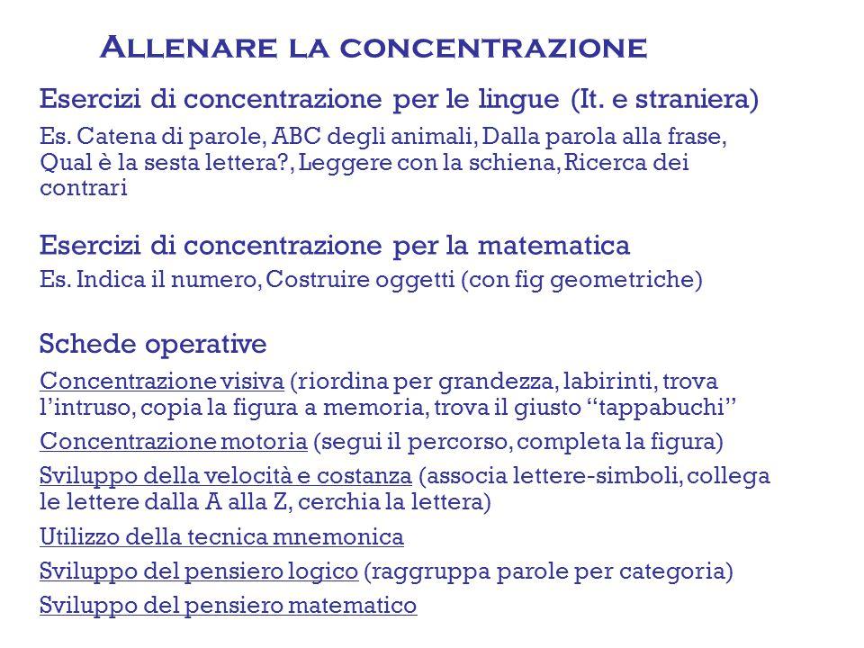 Esercizi di concentrazione per le lingue (It.e straniera) Es.