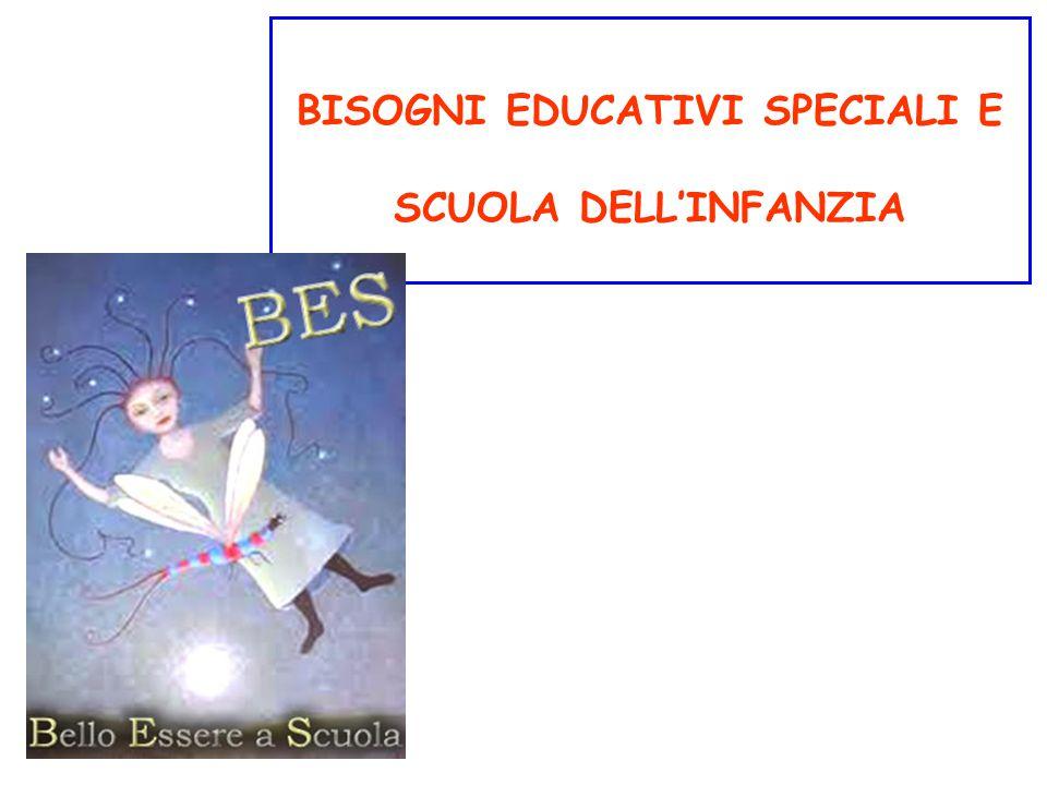 BISOGNI EDUCATIVI SPECIALI E SCUOLA DELL'INFANZIA