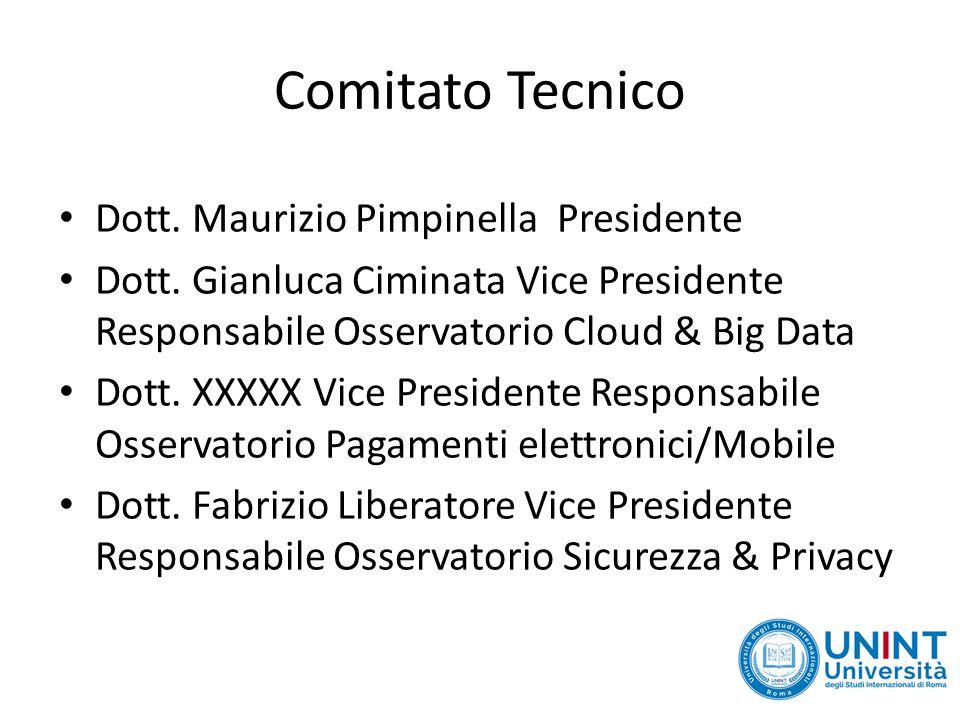 Comitato Tecnico Dott. Maurizio Pimpinella Presidente Dott.