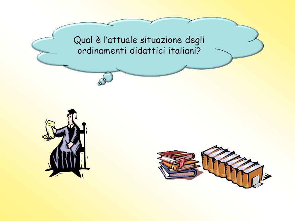 Qual è l'attuale situazione degli ordinamenti didattici italiani?