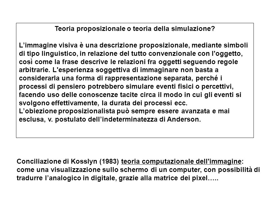Teoria proposizionale o teoria della simulazione.