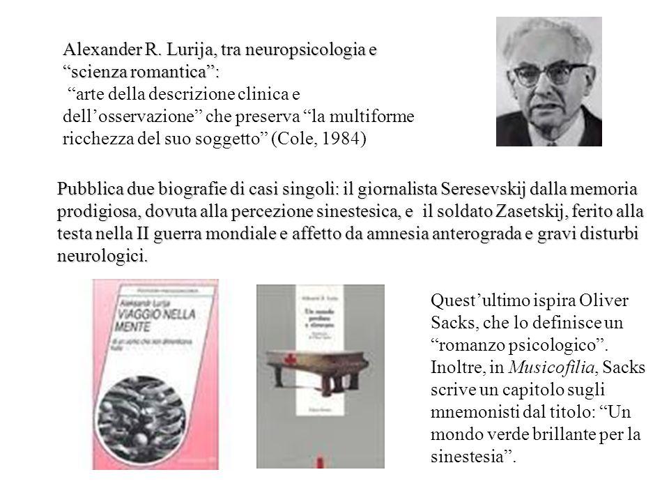 """Alexander R. Lurija, tra neuropsicologia e """"scienza romantica"""": """"arte della descrizione clinica e dell'osservazione"""" che preserva """"la multiforme ricch"""