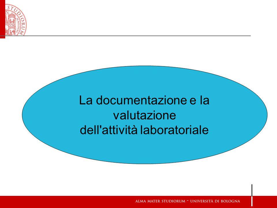 La documentazione e la valutazione dell'attività laboratoriale