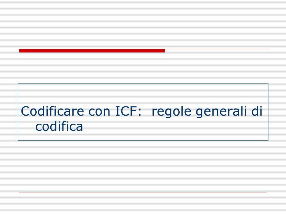 Codificare con ICF: regole generali di codifica