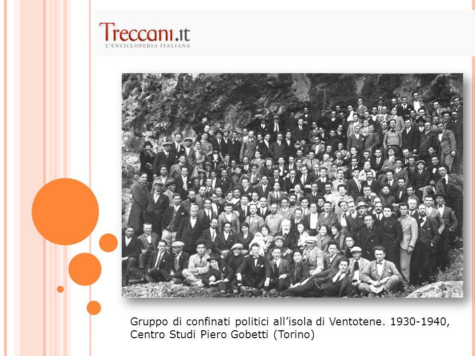 Gruppo di confinati politici all'isola di Ventotene. 1930-1940, Centro Studi Piero Gobetti (Torino)