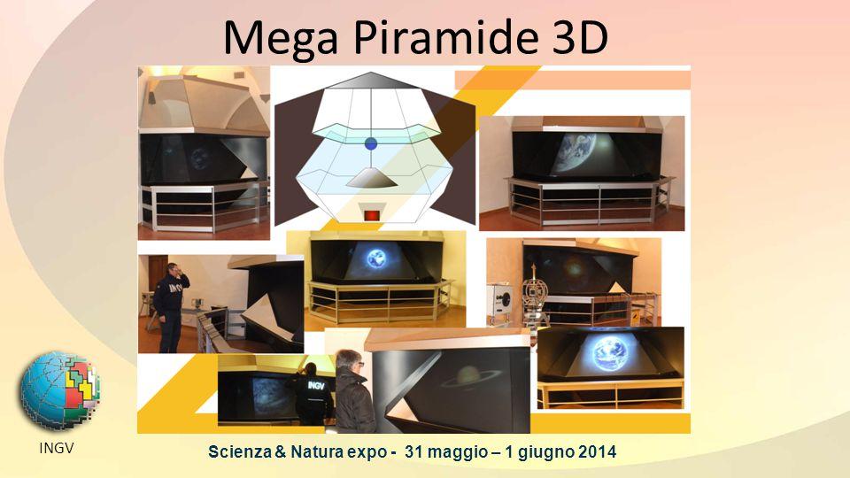 Mega Piramide 3D INGV Scienza & Natura expo - 31 maggio – 1 giugno 2014