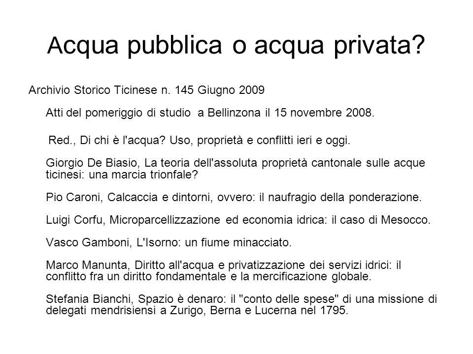 A cqua pubblica o acqua privata.Archivio Storico Ticinese n.