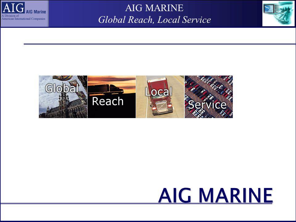 AIG MARINE Global Reach, Local Service il bordo nave….