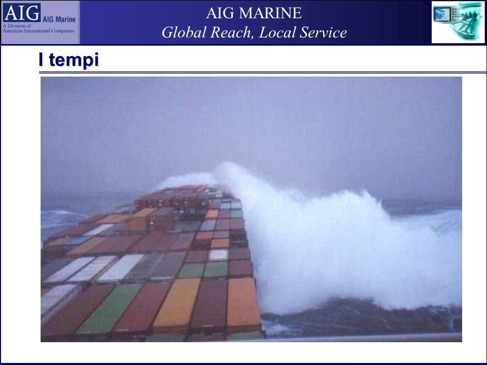 AIG MARINE Global Reach, Local Service …attenzione alla sistemazione del carico !!!