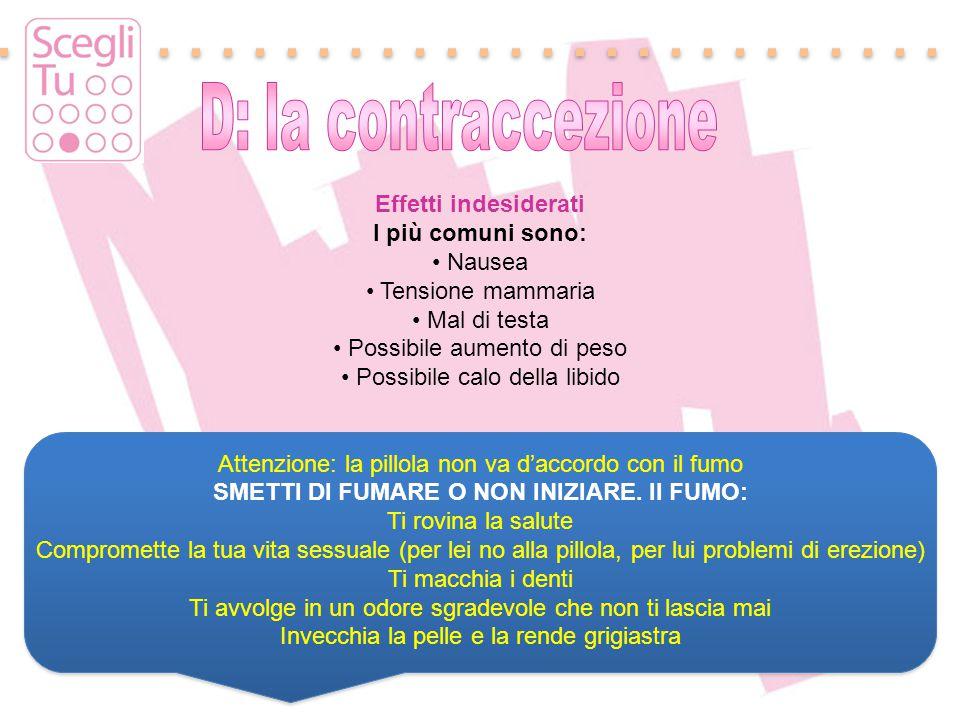 Padova, 17 maggio 2011 Effetti indesiderati I più comuni sono: Nausea Tensione mammaria Mal di testa Possibile aumento di peso Possibile calo della li
