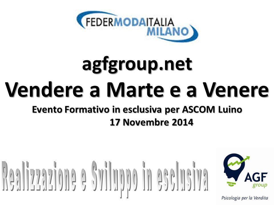 agfgroup.net Vendere a Marte e a Venere Evento Formativo in esclusiva per ASCOM Luino 17 Novembre 2014