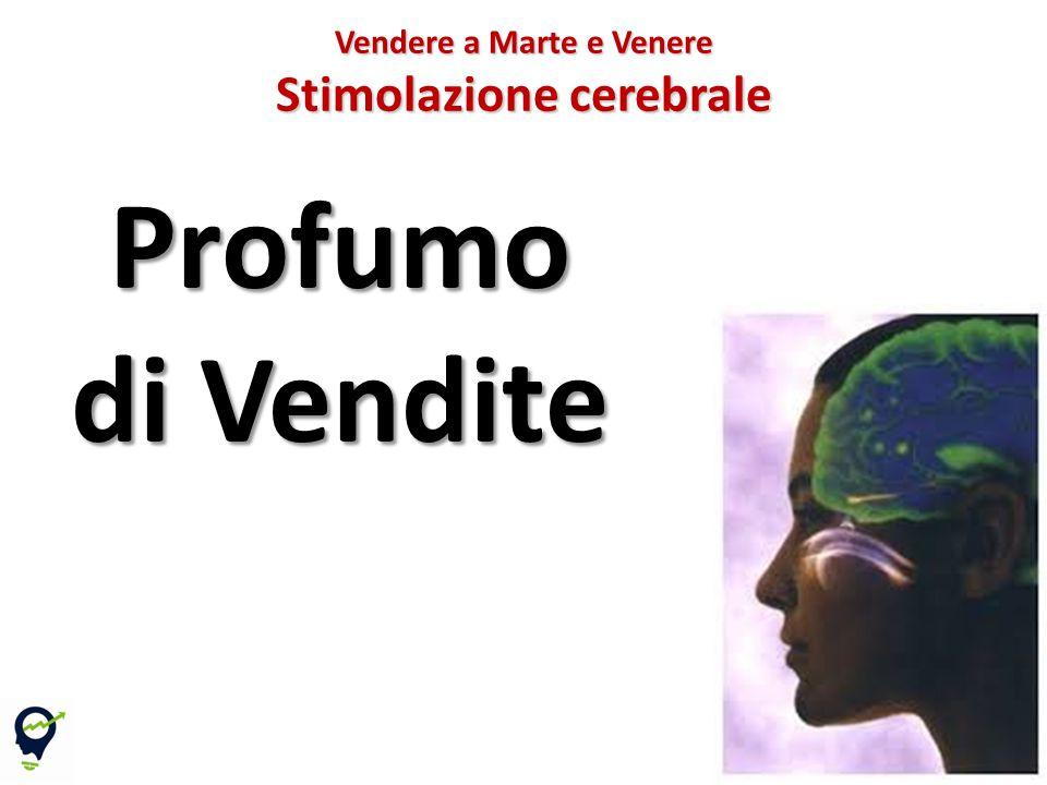 Profumo di Vendite 66 Vendere a Marte e Venere Stimolazione cerebrale