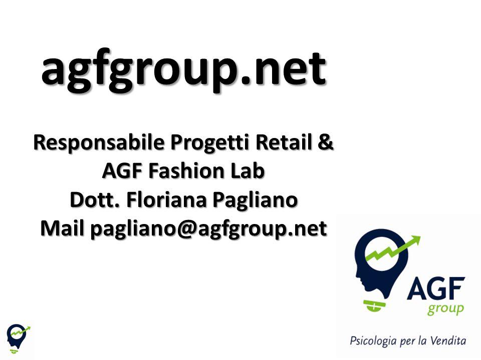 72 agfgroup.net Responsabile Progetti Retail & AGF Fashion Lab Dott.