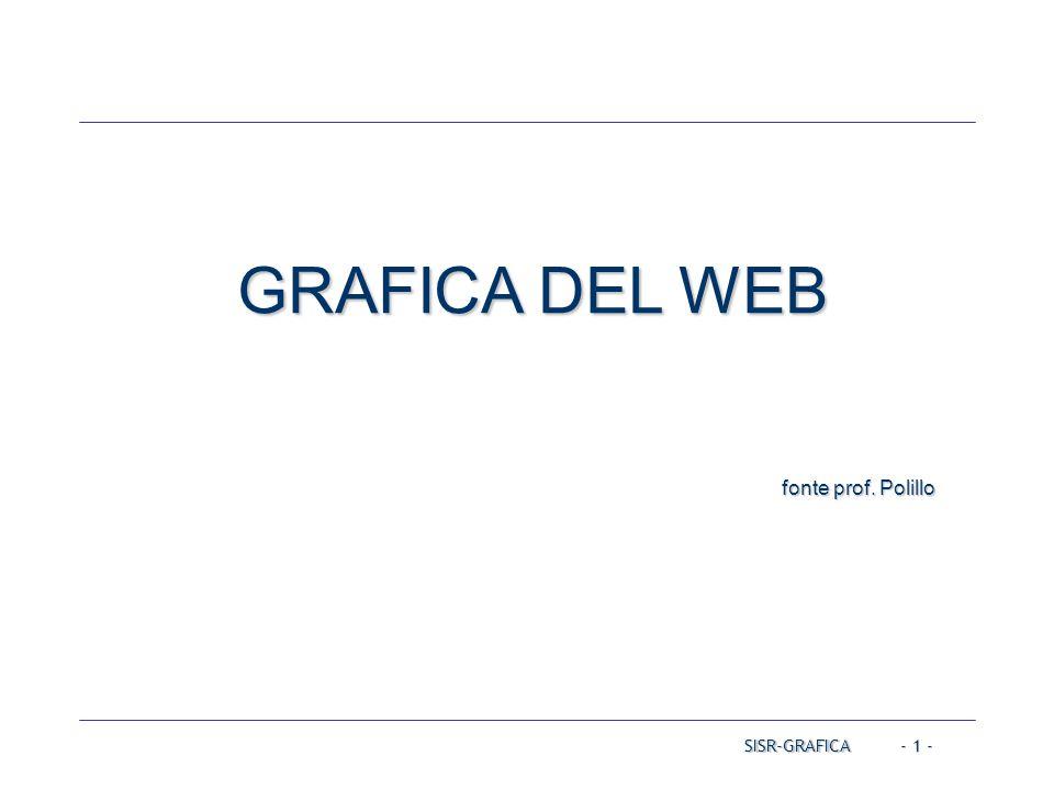 SISR-GRAFICA - 1 - GRAFICA DEL WEB fonte prof. Polillo