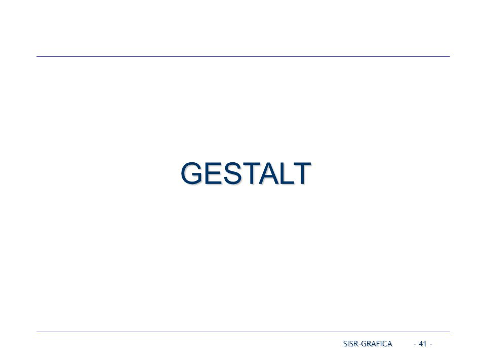 - 41 - GESTALT SISR-GRAFICA