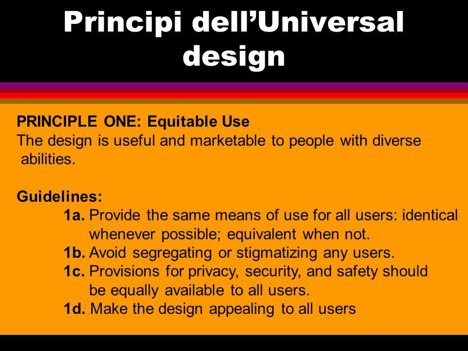 Usabilità e accessibilità Possono apparire simili ma non sono la stessa cosa Diversità nella metodologia Non necessariamente l'usabilità è sinonimo di design-for-all L'usabilità è un obiettivo che si evolve, l'accessibilità una verifica su una certa soglia