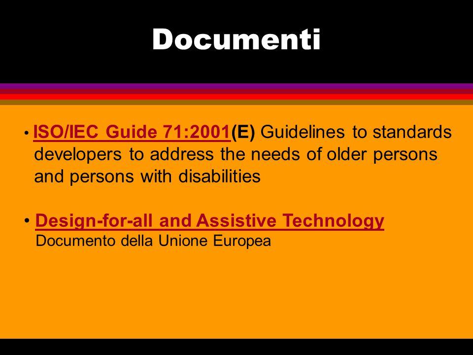 l EIDD European Institute for Design and Disability EIDD l EDeAN European Design for All e- Accessibility Network EDeAN l IDCnet Inclusive Design Curriculum Network IDCnet l DASDA Design for All Web site DASDA Collegamenti