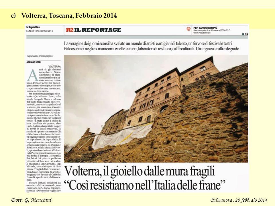 Dott. G. Menchini Palmanova, 28 febbraio 2014 c)Volterra, Toscana, Febbraio 2014