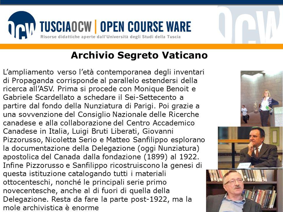Archivio Segreto Vaticano L'ampliamento verso l'età contemporanea degli inventari di Propaganda corrisponde al parallelo estendersi della ricerca all'ASV.