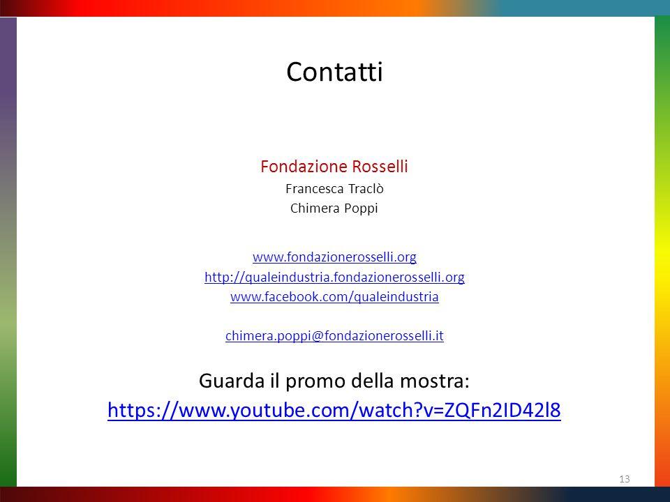 Contatti Fondazione Rosselli Francesca Traclò Chimera Poppi www.fondazionerosselli.org http://qualeindustria.fondazionerosselli.org www.facebook.com/q