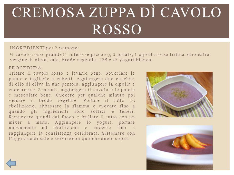 INGREDIENTI per 2 persone: ½ cavolo rosso grande (1 intero se piccolo), 2 patate, 1 cipolla rossa tritata, olio extra vergine di oliva, sale, brodo ve