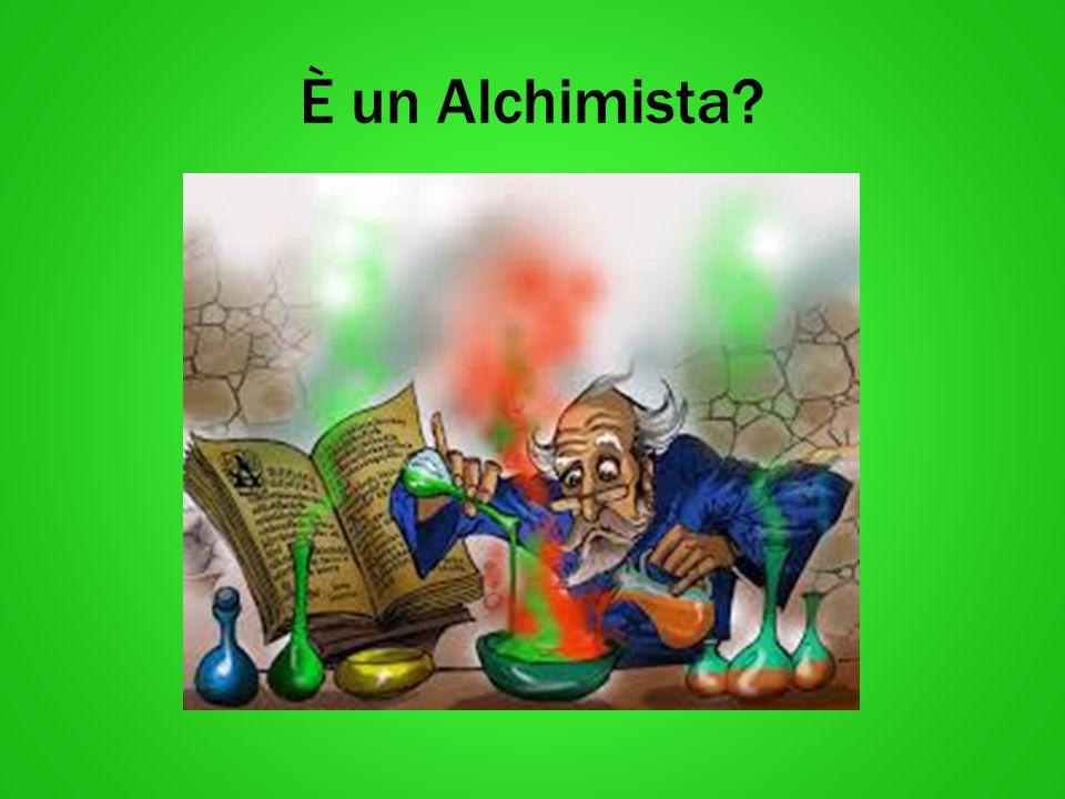 È un Alchimista?