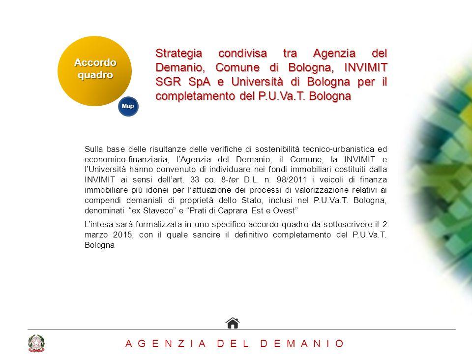 Accordoquadro A G E N Z I A D E L D E M A N I O Strategia condivisa tra Agenzia del Demanio, Comune di Bologna, INVIMIT SGR SpA e Università di Bologn