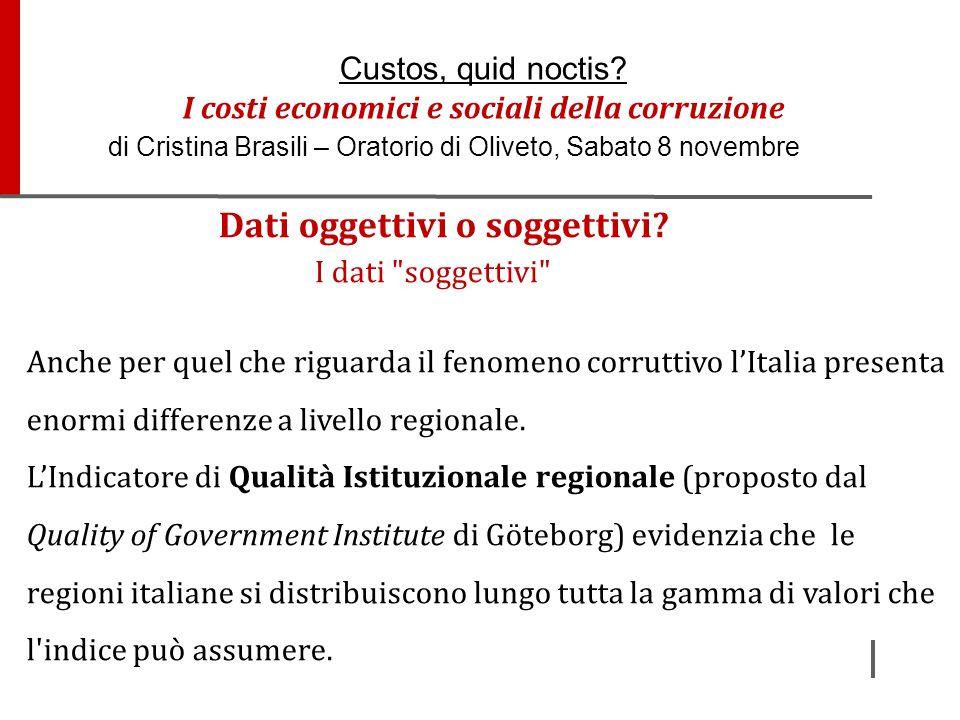 LE OPINIONI DEGLI ITALIANI Nel 2007 la corruzione era ritenuta un problema nazionale per 84 italiani su 100, oggi lo ritiene il 97%; Il 93% degli italiani ritiene corrotte le istituzioni politiche nazionali, contro una media europea dell'80%.