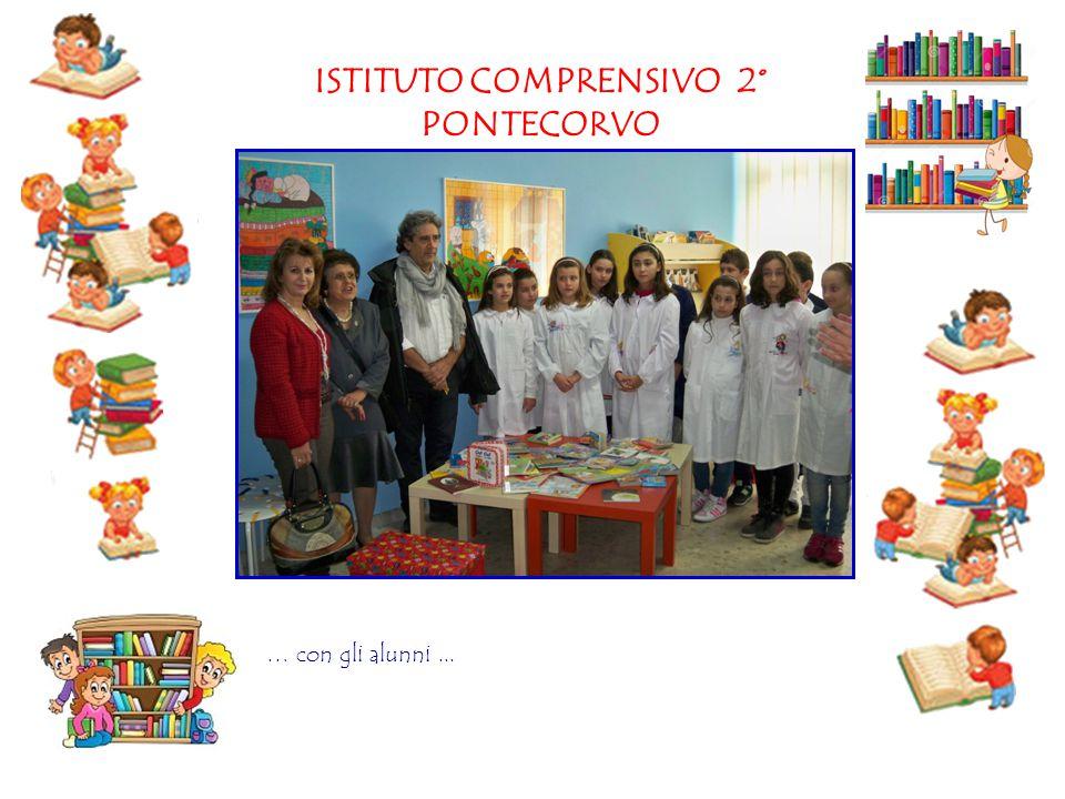 ISTITUTO COMPRENSIVO 2° PONTECORVO … con gli alunni...