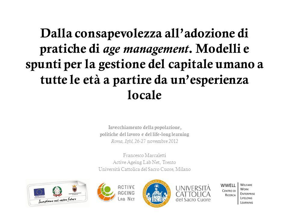 Dalla consapevolezza all'adozione di pratiche di age management. Modelli e spunti per la gestione del capitale umano a tutte le età a partire da un'es