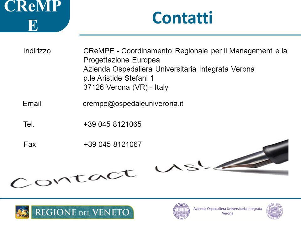 Contatti Tel.+39 045 8121065 Fax +39 045 8121067 IndirizzoCReMPE - Coordinamento Regionale per il Management e la Progettazione Europea Azienda Ospedaliera Universitaria Integrata Verona p.le Aristide Stefani 1 37126 Verona (VR) - Italy Emailcrempe@ospedaleuniverona.it