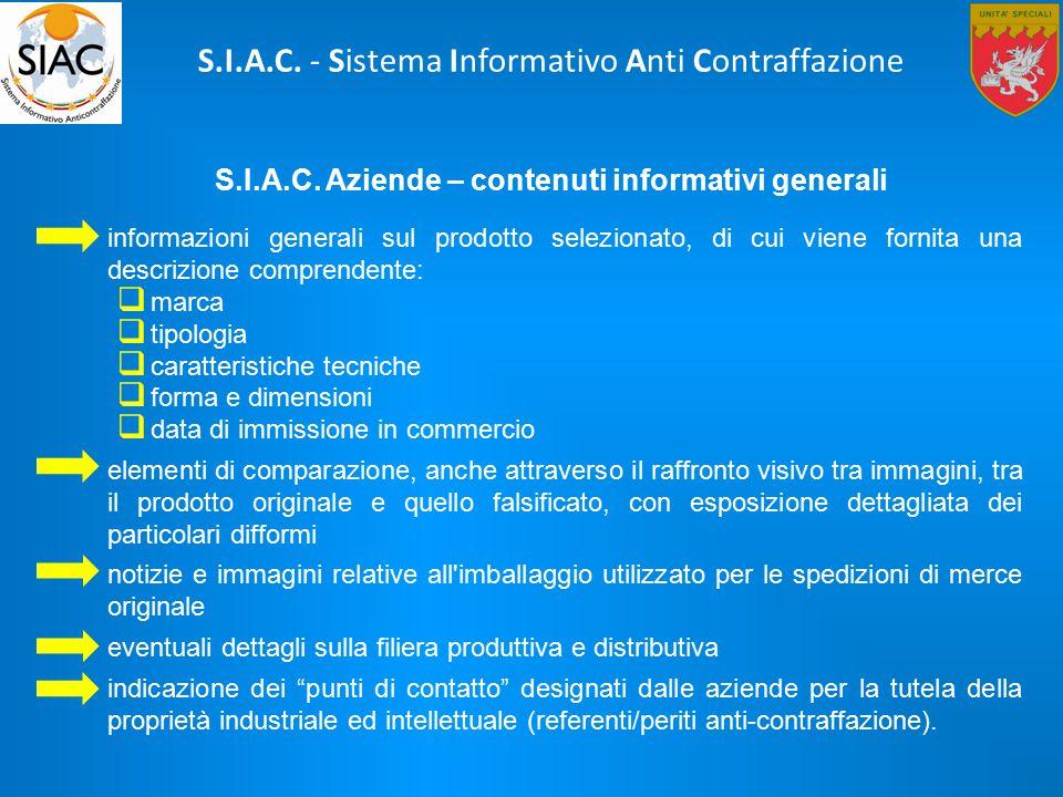 S.I.A.C. Aziende – contenuti informativi generali informazioni generali sul prodotto selezionato, di cui viene fornita una descrizione comprendente: 