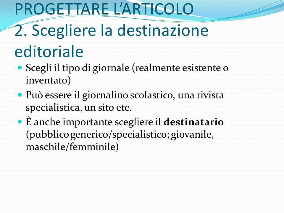 PROGETTARE L'ARTICOLO 2.