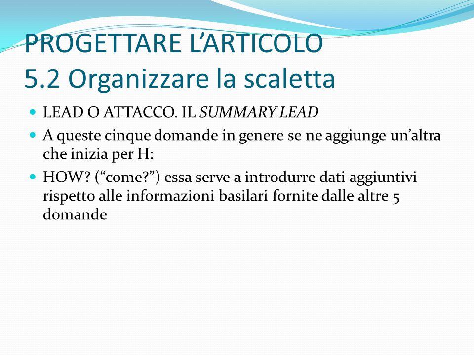 PROGETTARE L'ARTICOLO 5.2 Organizzare la scaletta LEAD O ATTACCO.