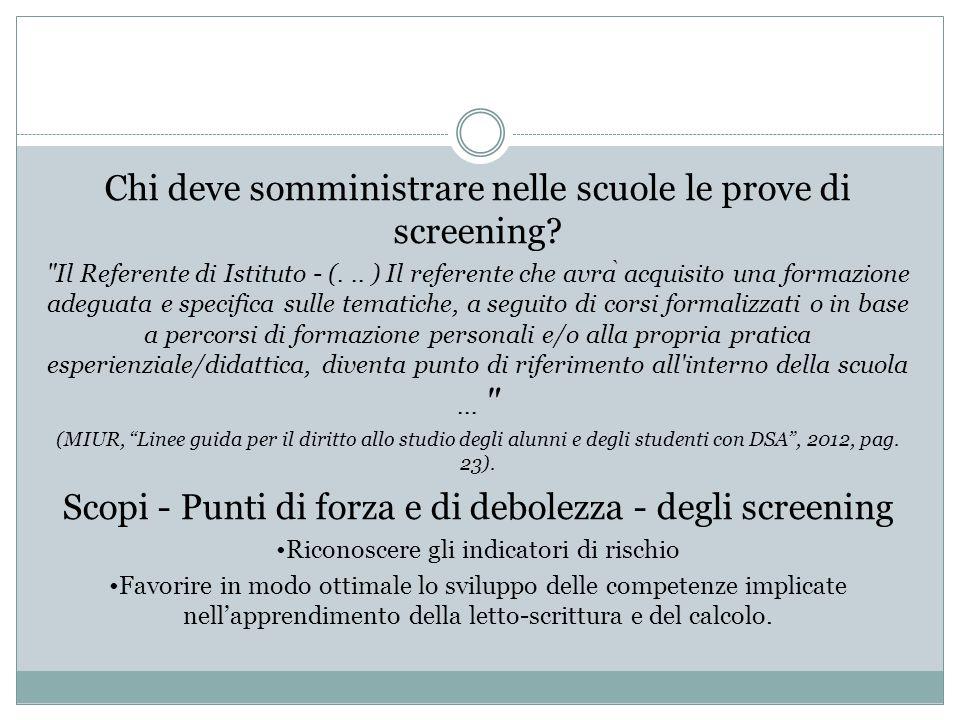 Chi deve somministrare nelle scuole le prove di screening?