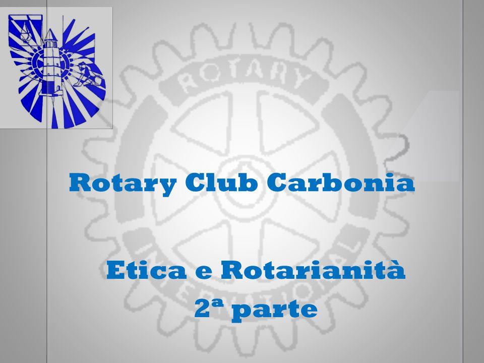 Rotary Club Carbonia Etica e Rotarianità 2ª parte