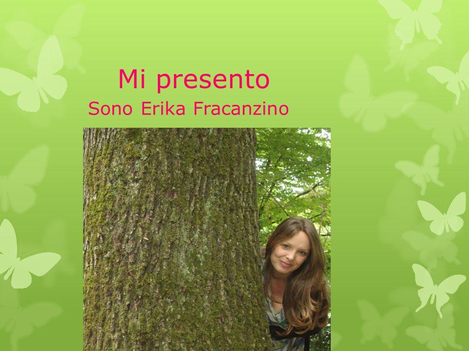 Mi presento Sono Erika Fracanzino
