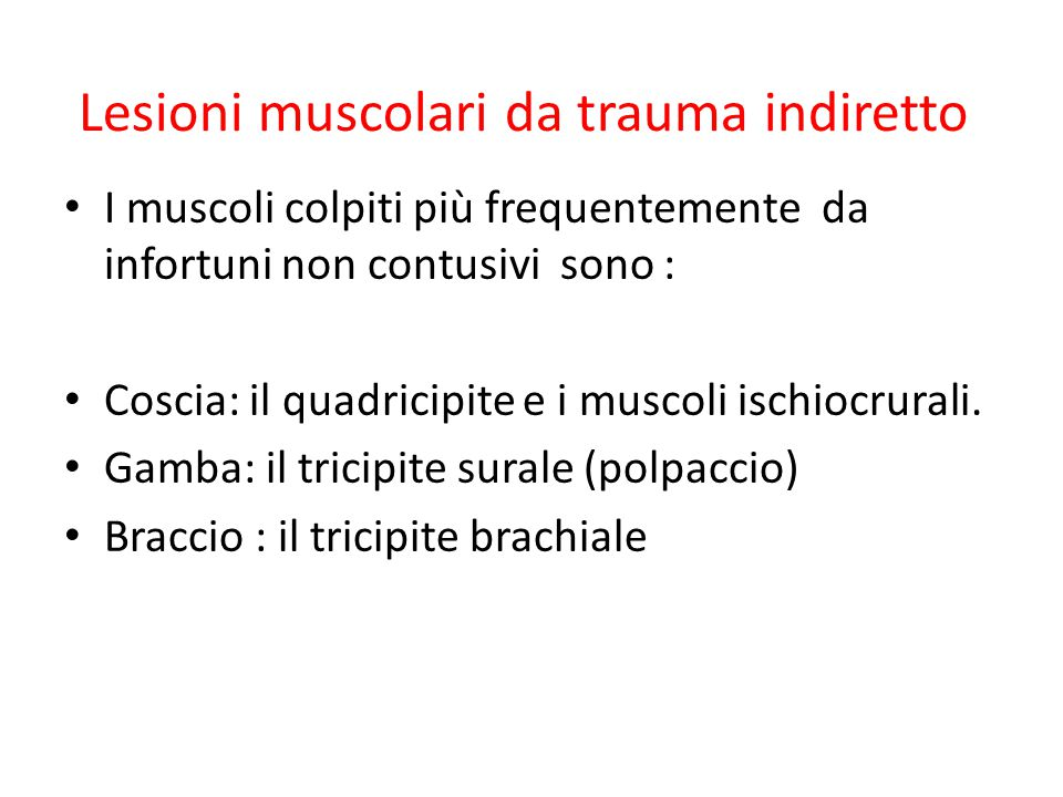 Classificazione infortuni muscolari contratture: o lesione di grado 0; il muscolo è contratto elongazioni: o stiramento, lesione di grado 1; si ha una distensione delle fibre muscolari, ma non c è rottura distrazioni: o lesione di grado 2; in questo caso le rotture interessano parte delle fibre del muscolo, con emorragie e conseguenti ecchimosi a livello sottocutaneo: – I stadio - rottura di poche fibre – II stadio - rottura di più fibre – III stadio - rottura parziale rotture: in questo caso la rottura delle fibre interessa tutto il muscolo.