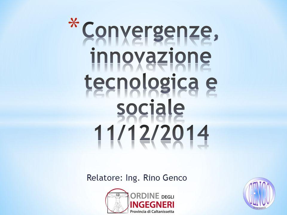 Relatore: Ing. Rino Genco