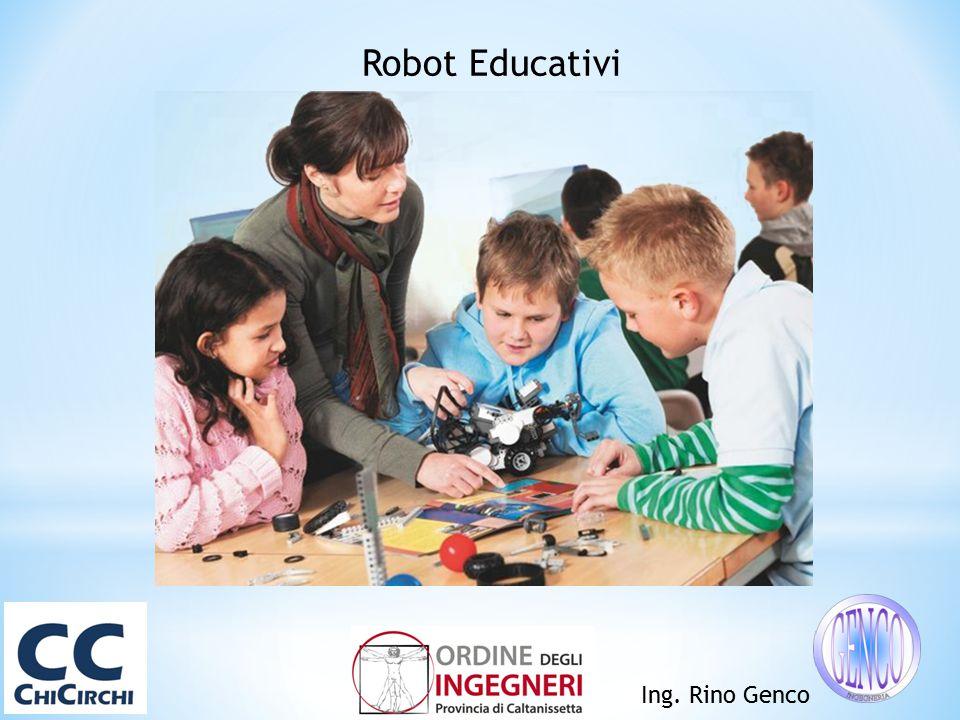 Ing. Rino Genco Robot Educativi
