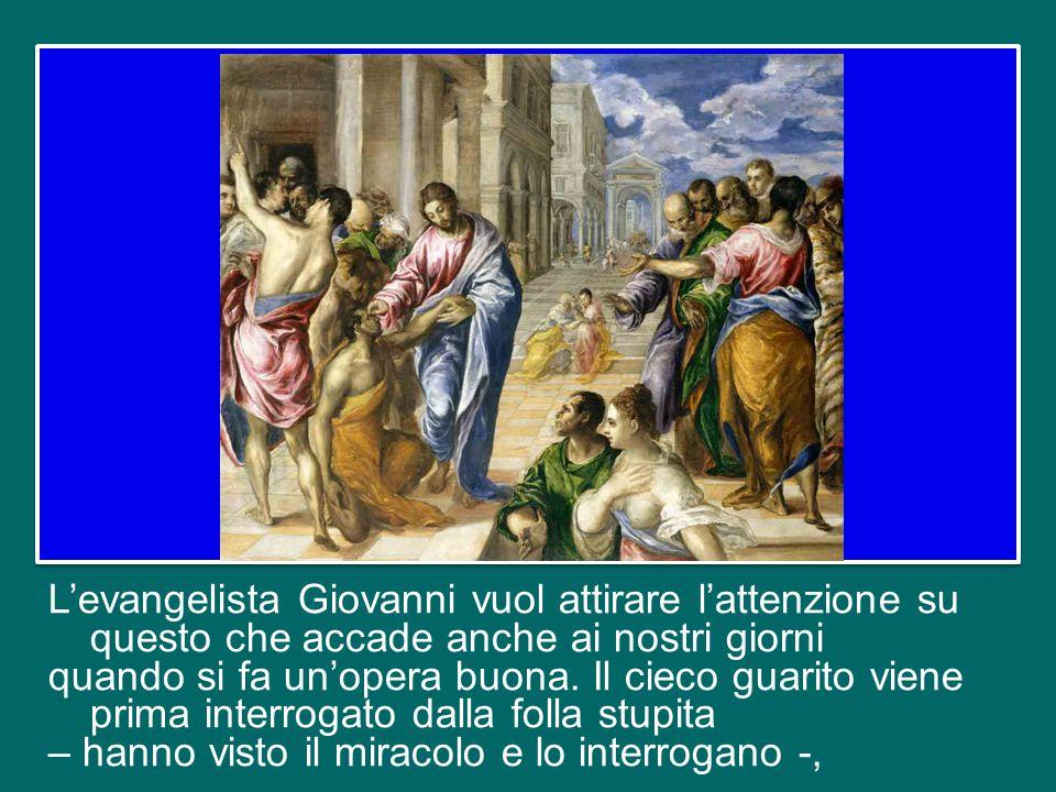 Il miracolo è narrato da Giovanni in appena due versetti, perché l'evangelista vuole attirare l'attenzione non sul miracolo in sé, ma su quello che su