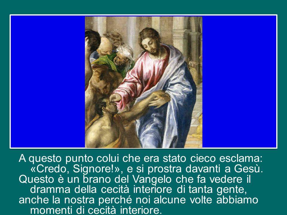 A seguito delle incalzanti domande dei dottori della legge, lo considera dapprima un profeta (v.17) e poi un uomo vicino a Dio (v.31).